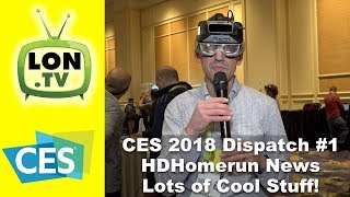 CES 2018 Dispatch 1 - New 6 Tuner HDHomerun Prime, Cool New Gear!