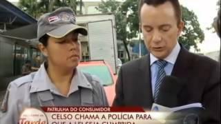 Patrulha do Consumidor: Caso da CCE, Celso chama a Polícia (04-02-2013)