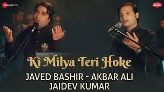 Ki Milya Teri Hoke | #ZeeMusicOriginals | Javed Bashir