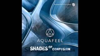 Aquafeel - Shades Of Confusion