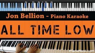 Jon Bellion  All Time Low  LOWER Key Piano Karaoke / Sing Along