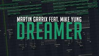 Martin Garrix Feat. Mike Yung   Dreamer (Instrumental  FL Studio Remake)