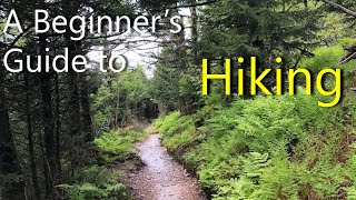 Hiking 101 for Beginners | Useful Knowledge