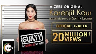 Karenjit Kaur: The Untold Story of Sunny Leone | Uncut Trailer | Now Streaming on ZEE5