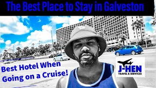 The Best Place to Stay in Galveston