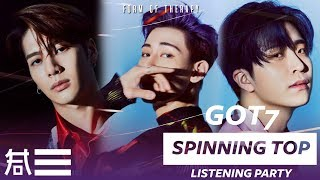 "Listening Party: GOT7 ""Spinning Top"" Album Reaction   First Listen"