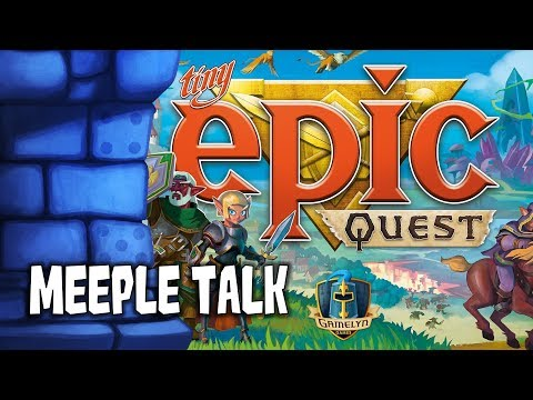 Tiny Epic Quest Review with Meeple Talk