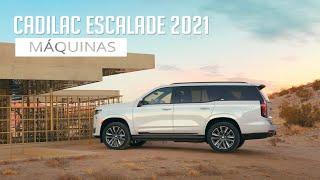 Cadillac Escalade 2021 - Máquinas