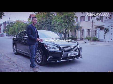 [XEHAY.VN] Đánh giá xe Lexus LS460L giá 5,8 tỷ tại Việt Nam |4k|