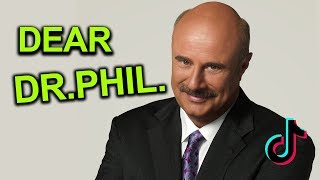 A Message to Dr Phil Man.. (tik tok is also in this video) Tik Tok  part 13