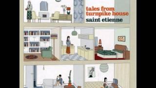 Saint Etienne - Milk Bottle Symphony