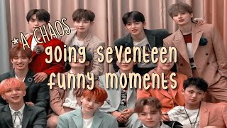 Going Seventeen Funny Moments *chaotic moments (Part 1)