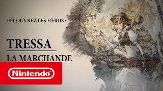 OCTOPATH TRAVELER - Tressa la Marchande (Nintendo Switch)