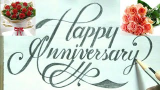 Calligraphy-How to make happy anniversary gift card| How to write happy anniversary |@RUAsignwriting