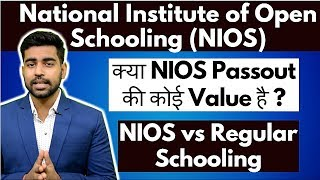 NIOS Complete Details | Regular vs Open Schooling in India | Government Jobs | CBSE | State Board - Download this Video in MP3, M4A, WEBM, MP4, 3GP