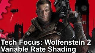 Tech Focus: Wolfenstein 2