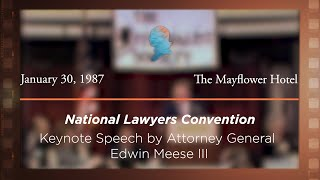 Click to play: Banquet Speech by Attorney General Edwin Meese III [Archive Collection]