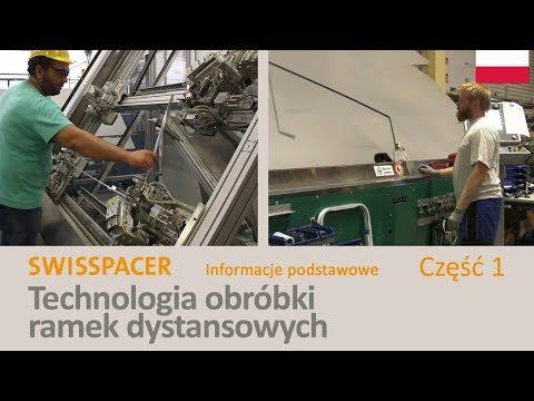 SWISSPACER Przetwarzanie - Informacje podstawowe