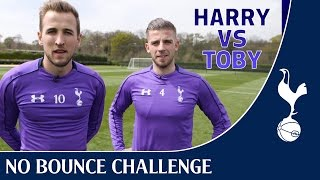 No Bounce Challenge ! FT Harry Kane + Toby Alderweireld