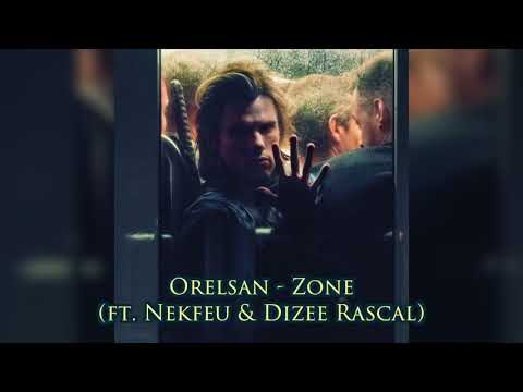 orelsan zone ft nekfeu