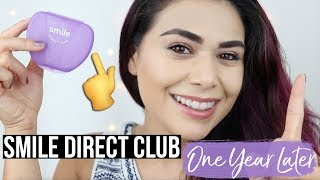 ONE YEAR LATER: SMILE DIRECT CLUB UPDATE   Aligner Routine