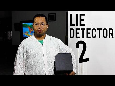 LIE DETECTOR 2 (LANJUTAN)