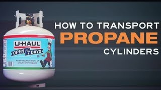 How to Transport Propane Cylinders