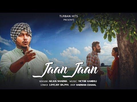 Jaan Jaan  Arjun Sharma
