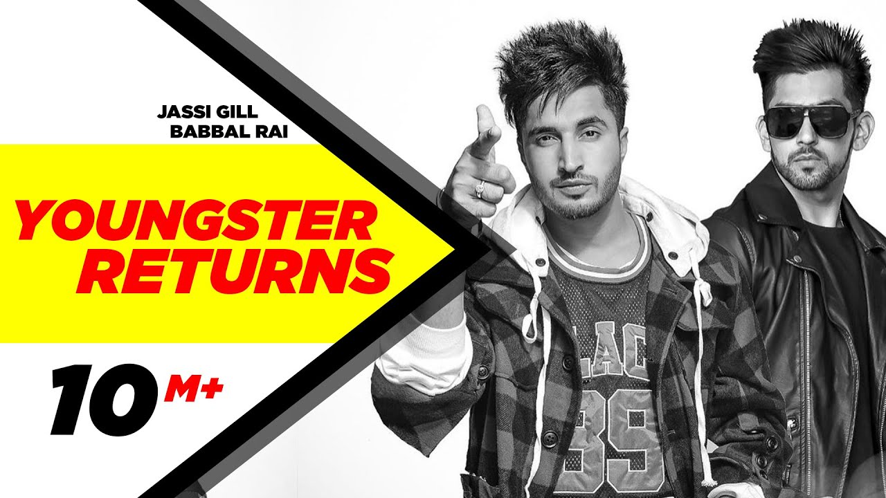 Youngster Return With Babbal Rai - jassi gill new song