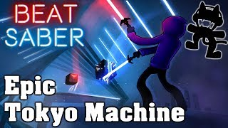 Beat Saber - Epic - Tokyo Machine [Monstercat] (custom song) | FC