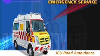 Get Ventilator Road Ambulance in Ranchi with All ICU Facilities
