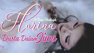 Download lagu Florina Dusta Dalam Jiwa Mp3