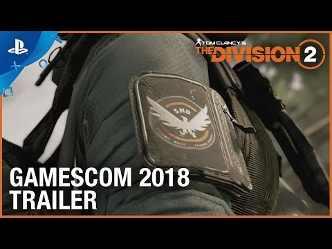 Tom Clancy's The Division 2 – Gamescom 2018: Gameplay Trailer | PS4