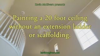 Without Drips!! Edge  paint ceiling without scaffolding OR extension ladder. CAUTION ON LADDER!!