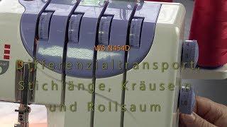 W6 N454D Differentialtransport, Stichlänge, Kräuseln Und Rollsaum