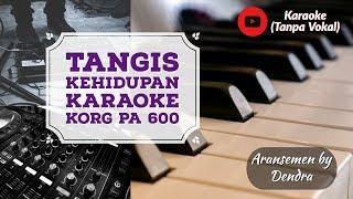 Tangis Kehidupan Karaoke (Tanpa Vokal - Nada Cewek) KORG PA 600