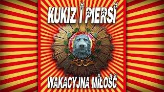 Kukiz i Piersi - Wakacyjna miłość