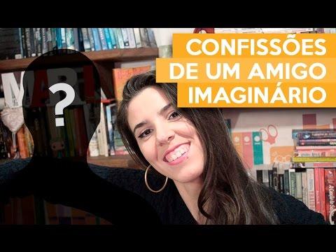 CONFISSÕES DE UM AMIGO IMAGINÁRIO - Michelle Cuevas | Admirável Leitor