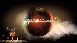 DreaMelodiC - Psychedelic Irish (Original Mix)