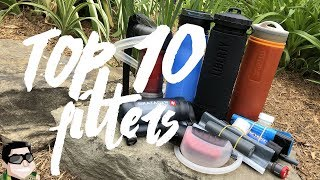 Top 10 Water Filters for Camping, Hiking, Backpacking & Survival