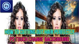 How To Perfect Cutting Hair With PS Touch Refine Edge Android Tutorial 2017