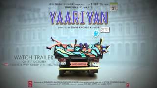 Yaariyan Motion Poster