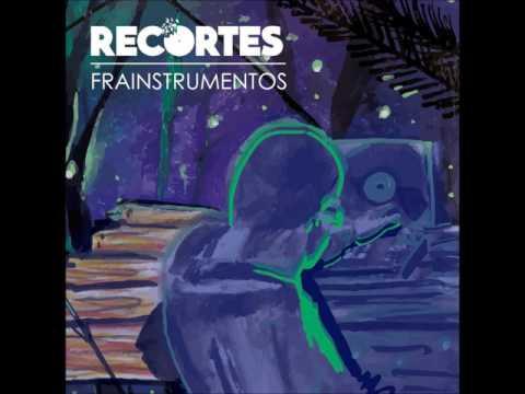 Frainstrumentos - Recortes (Discos completo 2017)