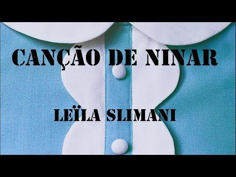Canção de ninar: Leïla Slimani | Obraslitoficial