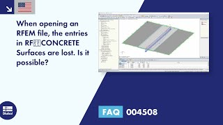 FAQ 004508 | When opening an RFEM file, the entries in RF‑CONCRETE Surfaces are lost. Is it possible?