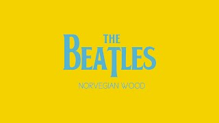 Norwegian Wood -  The Beatles (best cover song)