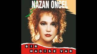 Nazan Öncel - Bir Hadise Var (1991)