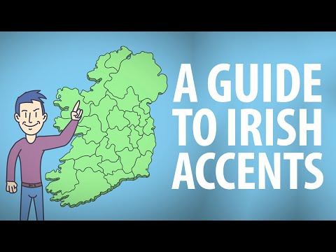The Foreigner's Guide to Irish Accents