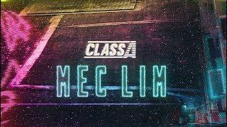 Class A   Mec Lim (Prod. NeoBeats)