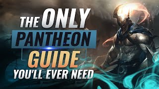 The ONLY Pantheon Guide You'll EVER NEED   League Of Legends Season 9